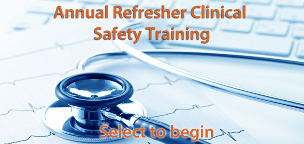 Annual Refresher Clinical Safety Training