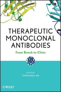 """This is an image of the cover of the book, """"Therapeutic Monoclonal Antibodies: From Bench to Clinic"""""""
